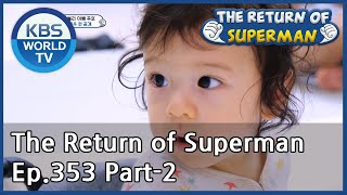 The Return of Superman Ep.353 - Part.2 | KBS WORLD TV 201101