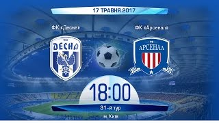 Desna vs Arsenal Kiev full match