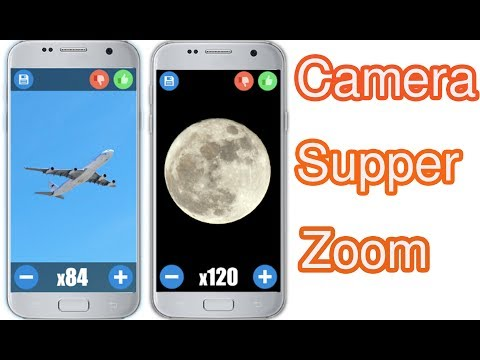 How To Camera Super Zoom For Android