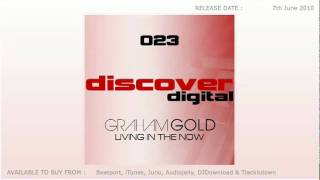 Graham Gold - Living In The Now (Original Mix).flv