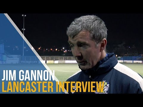Jim Gannon Post-Match Interview - Lancaster City