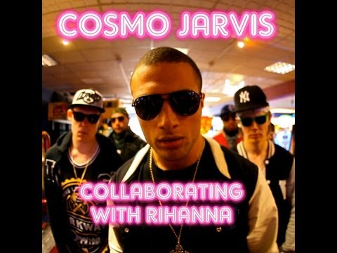 Collaborating With Rihanna - Cosmo Jarvis thumbnail