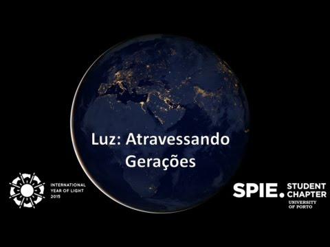 Luz: Atravessando Gerações - International Year of Light