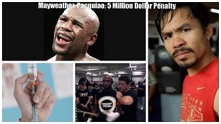Mayweather-Pacquiao: Drug Testing Scandal Explained. Weekend Recap.