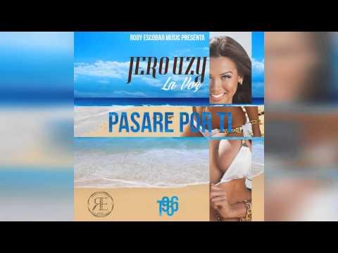 Jerouzy - Pasare Por Ti [Audio] mp3