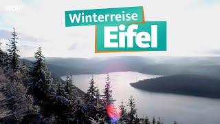 Die Eifel im Winter | WDR Reisen