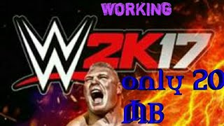 [20 MB]How to download WWE 2K17 for android(100% REAL,WORKING)