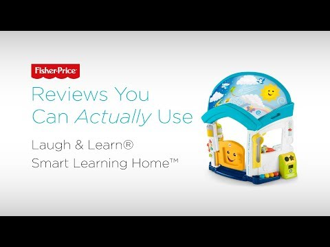 Reviews You Can Actually Use: Laugh & Learn® Smart Learning Home™ | Fisher-Price