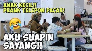 ANAK KECIL TELPONAN MINTA DISUAPIN PACAR!! - PRANK INDONESIA!!