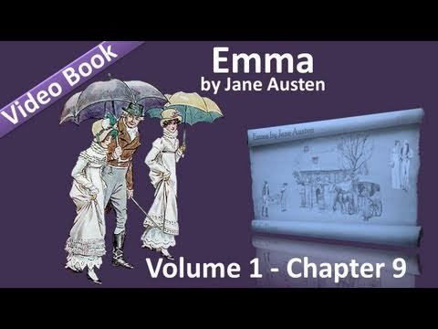 Vol 1 - Chapter 09 - Emma by Jane Austen