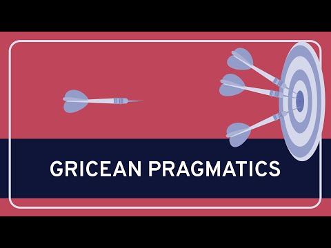 PHILOSOPHY - Language: Gricean Pragmatics [HD]