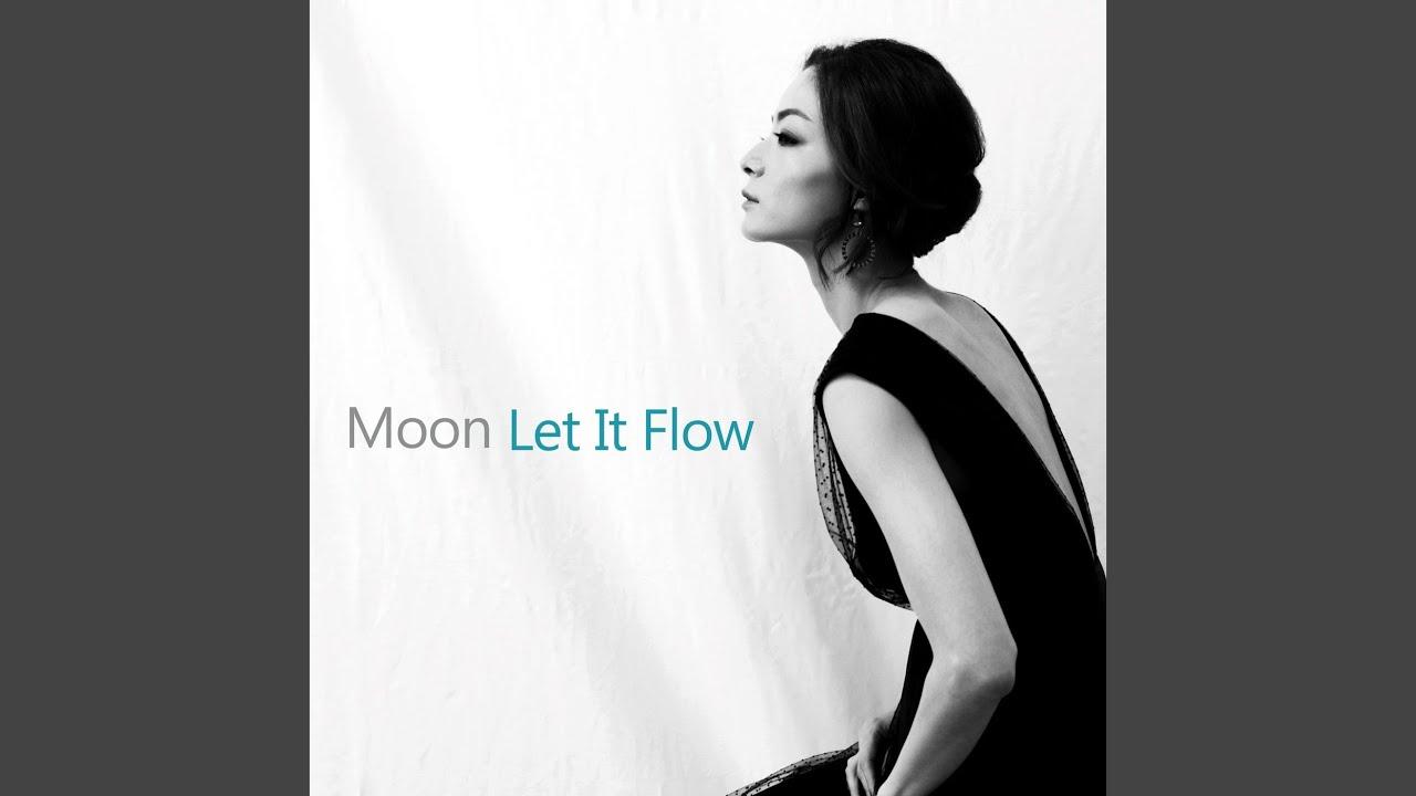 Moon (혜원) - Let It Flow