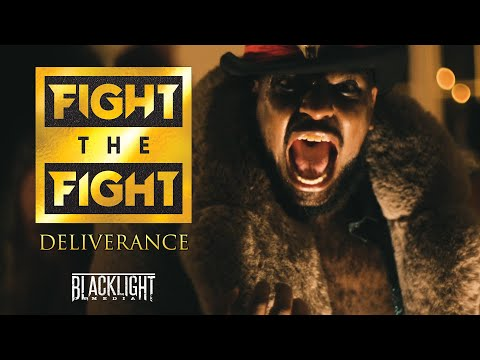 Fight The Fight - Deliverance (BLACKLIGHT MEDIA RECORDS)