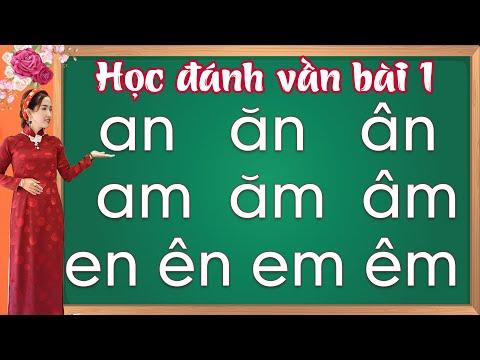 đánh vần lớp 1 |danh van tieng viet lop 1 |đánh vần tiếng việt - bài 1 - Learn vietnamese