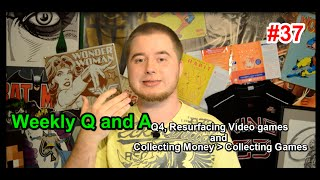 Resurfacing Games, Quarter 4, and Collecting Video Games -  Q and A
