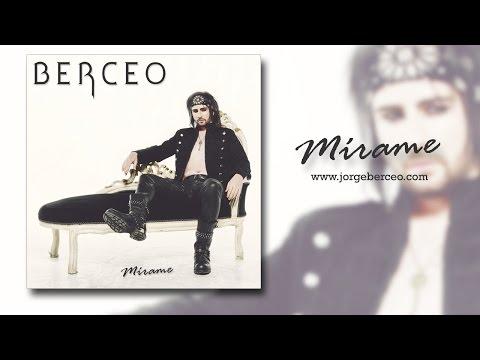 Jorge Berceo - Mírame (Single Version)