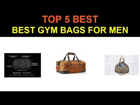 Top 5 Best Gym Bags For Men 2020