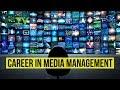 Career In Media Menagement