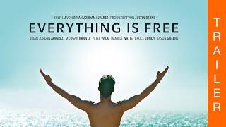 EVERYTHING IS FREE - Offizieller deutscher Trailer