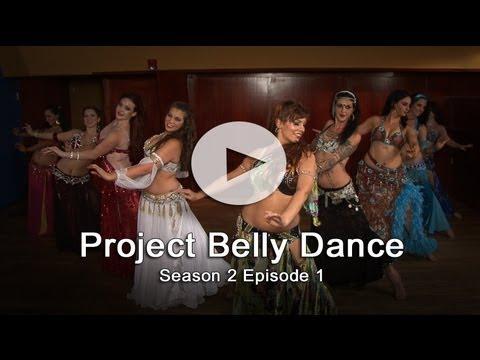 Project Belly Dance - Season 2 Episode 1