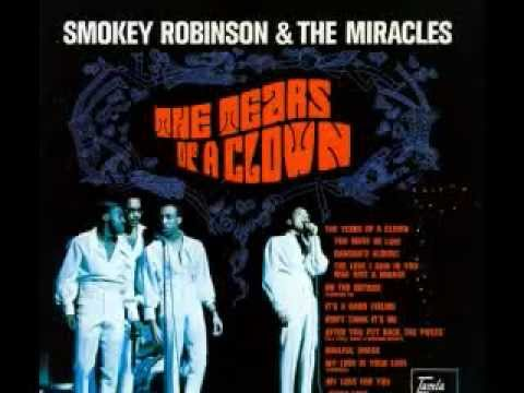 Smokey Robinson / Miracles - Tears Of A Clown (ORIGINAL 1967 STEREO MIX) {Tamla, 1967/1970}