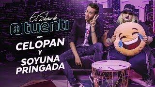 El Show de Tuenti con Celopan y Soy una Pringada | #ElShowDeTuenti | 02