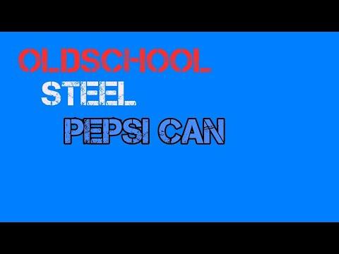 oldschool-steel-pepsi-can-video