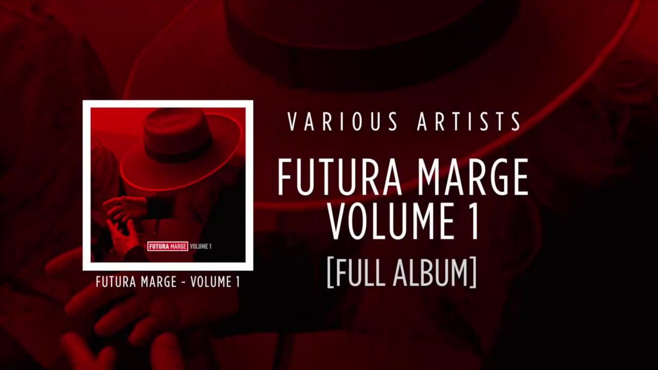 Futura Marge - Volume 1 [Various Artists]