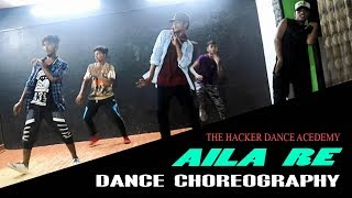 Aila Re Dance Choreography The Hacker Dance Academy