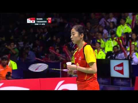 2014 Uber Cup Final China vs Japan Wang Shixian vs Sayaka Takahashi