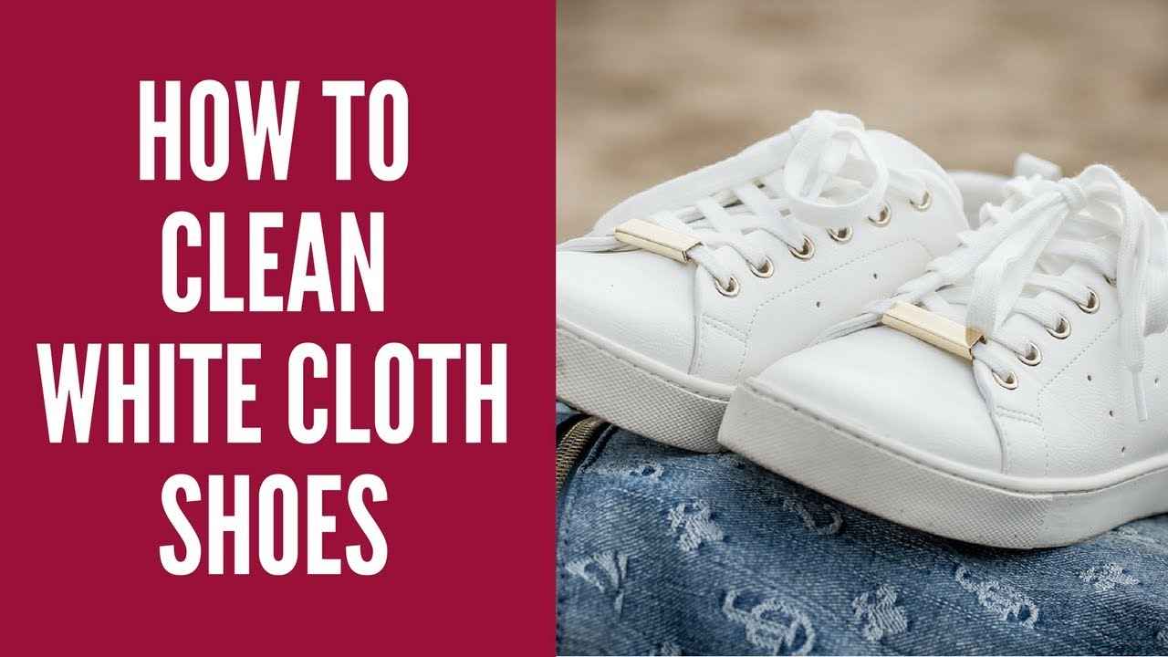 How To Clean White Cloth Shoes || Canvas, Vans and ...