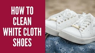 How To Clean White Cloth Shoes    Canvas, Vans and Converse   Shoes Tips