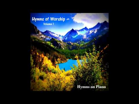Relaxing Hymns of Worship, Vol. 1 (Full Album)