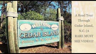 Take A Road Trip Through Cedar Island, North Carolina! (A RARE MUST SEE VIDEO)!