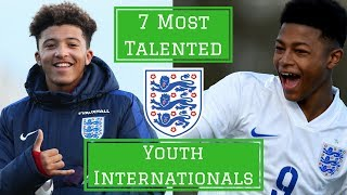 7 Most Talented England Youth Internationals