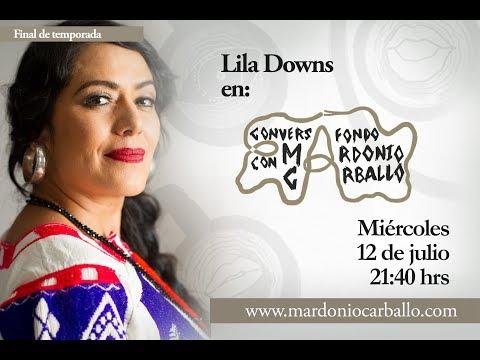 Capítulo 13. Lila Downs | ConversAfondo con Mardonio Carballo