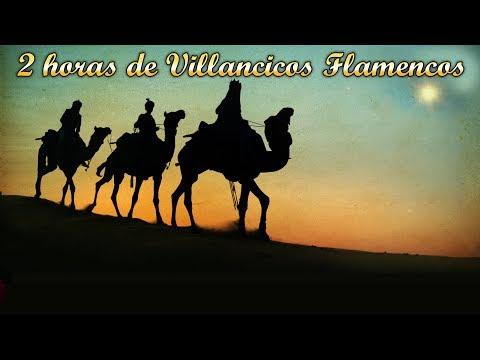2 Horas de Villancicos Flamencos 2018 - Navidad Mix - Raya Real y Coro Juvenil de Campanilleros