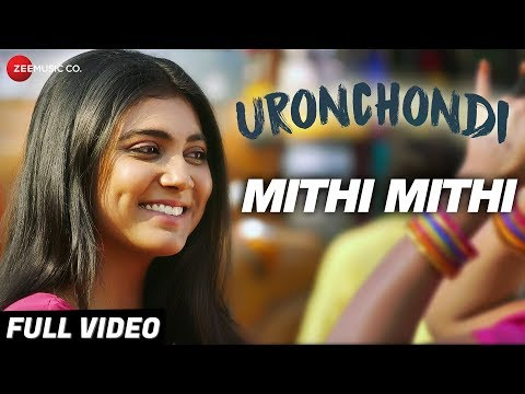 Mithi Mithi - Full Video | Uronchondi | Chitra Sen, Sudipta Chakraborty,Rajnandini Paul,Amartya Ray