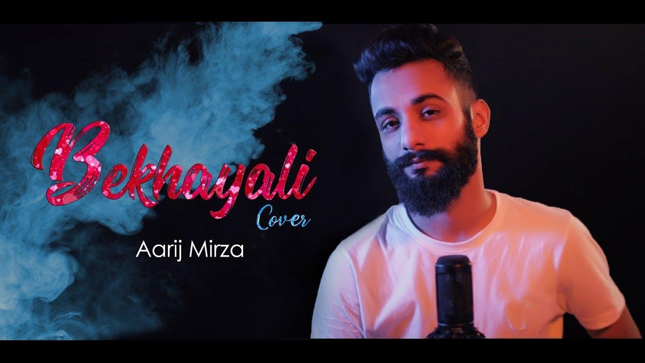 Bekhayali | Cover | Aarij Mirza | Shahid Kapoor | Kiara Advani | Kabir Singh