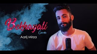 Bekhayali Aarij Mirza Mp3 Song Download