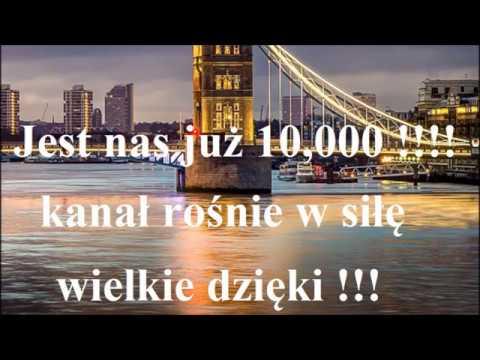 Brawo!! Jest nas już 10,000 - Kanał rośnie w siłę!!! - Nauka j. angielskiego - Jak się uczyć?