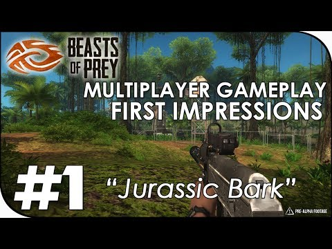 "Beasts of Prey │ Multiplayer Gameplay First Impressions │ Part 1 │ ""Jurassic Bark"""