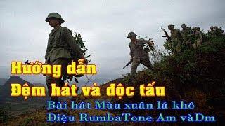 Hướng đẫn độc tấu và đêm hát bài hát mùa xuan la khô tone Am Dm