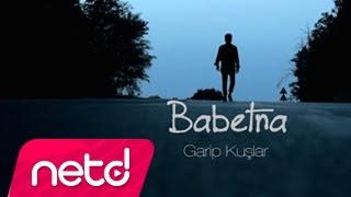 Babetna - Garip Kuşlar