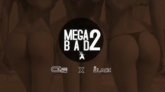 CUE DJ X DJ BLACK - MEGA BAD 2