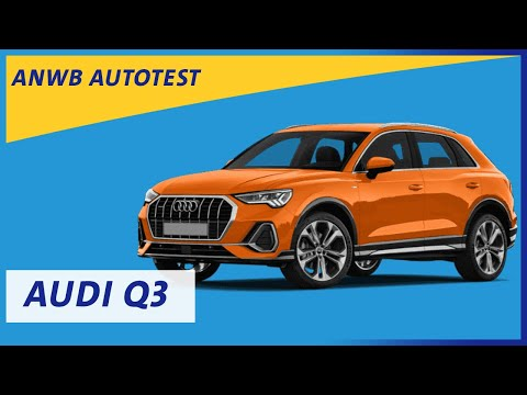Audi Q3 | ANWB Autotest 🚗🚙