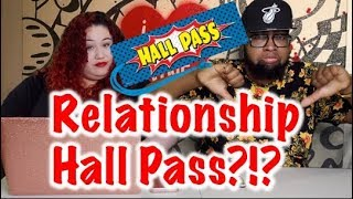 Relationship Hall Pass