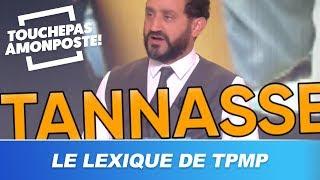 Le lexique de TPMP : parlez-vous le langage de Cyril Hanouna ?