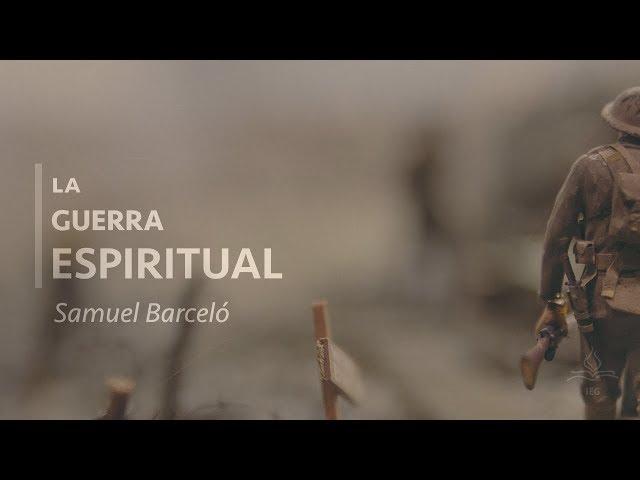 La Guerra Espiritual - Samuel Barceló