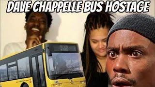 DAVE CHAPPELLE - BUS HOSTAGE | REACTION